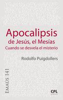 Apocalipsis de Jesús, el Mesías - Rodolf Puigdollers Noblom