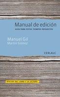Manual de edición - Manuel Gil, Martín Gómez