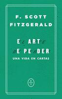 El arte de perder - F. Scott Fitzgerald