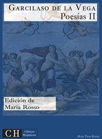 Poesías, II - Garcilaso de la Vega