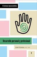 Desarrollo personal y profesional - José Ochoa