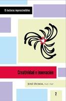 Creatividad e innovación - José Ochoa