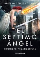El séptimo ángel - Israel Collado Gutiérrez