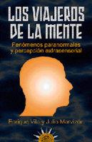 Los viajeros de la mente - Julio Marvizón, Enrique Vila