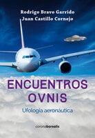 Encuentros OVNIS - Andrés Garrido Bravo