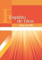 Espíritu de Dios - Diego Jaramillo Cuartas