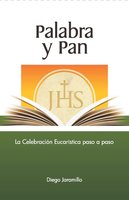 Palabra y Pan - Diego Jaramillo Cuartas