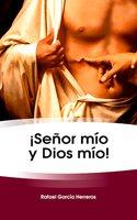 ¡Señor mío y Dios mío!