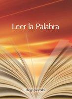 Leer la Palabra - Diego Jaramillo Cuartas