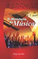 El Ministerio de Música