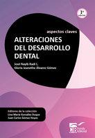 Alteraciones del desarrollo dental - José Nayib Radi, Gloria Jeanethe Álvarez