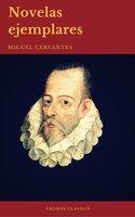 Novelas Ejemplares: Clásicos de la literatura (Cronos Classics) - Miguel Cervantes, Cronos Classics