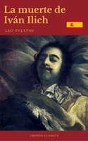 La muerte de Iván Ilich (Cronos Classics) - León Tolstoi, Cronos Classics