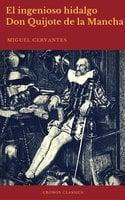 El ingenioso hidalgo Don Quijote de la Mancha (Cronos Classics) - Miguel Cervantes, Cronos Classics