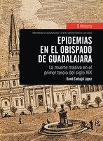 Epidemias en el obispado de Guadalajara - David Carbajal López