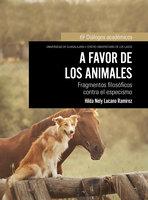 A favor de los animales - Hilda Nely Lucano Ramírez