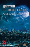 Hamtub, el otro cielo - Patricio Jacome Viteri