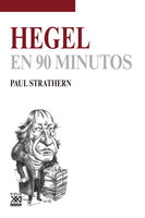 Hegel en 90 minutos - Paul Strathern