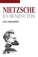 Nietzsche en 90 minutos - Paul Strathern