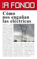 Cómo nos engañan las eléctricas - Carlos Corominas Balseyro