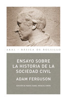 Ensayo sobre la historia de la sociedad civil - Adam Ferguson