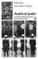 Asalto al poder - Eduardo González Calleja