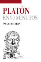 Platón en 90 minutos - Paul Strathern