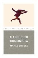Manifiesto comunista - Karl Marx, Friedrich Engels