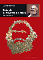 Guía de El Capital de Marx - David Harvey