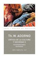 Crítica de la cultura y sociedad II - Theodor W. Adorno