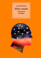 Mente y mundo - Juan Vázquez Sánchez