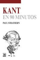 Kant en 90 minutos - Paul Strathern