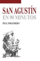 San Agustín en 90 minutos - Paul Strathern