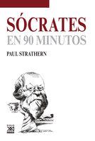 Sócrates en 90 minutos - Paul Strathern