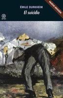 El suicidio - Emile Durkheim