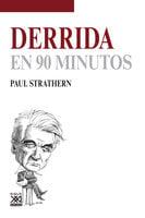 Derrida en 90 minutos - Paul Strathern