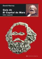 Guía de El Capital de Marx - David Harvey