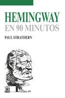 Hemingway en 90 minutos - Paul Strathern