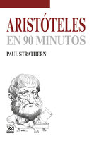 Aristóteles en 90 minutos - Paul Strathern