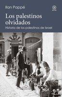Los palestinos olvidados - Ilan Pappe