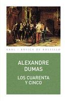 Los cuarenta y cinco - Alexandre Dumas