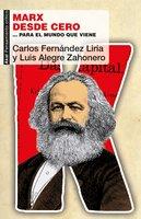 Marx desde cero - Carlos Fernández Liria, Luis Alegre Zahonero