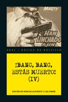 ¡Bang, bang, estás muerto IV ! - VV.AA.