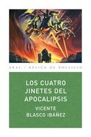 Los cuatro jinetes del apocalipsis - Vicente Blasco Ibañez
