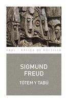 Tótem y tabú - Sigmund Freud