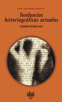 Tendencias historiográficas actuales - Elena Hernández Sandoica