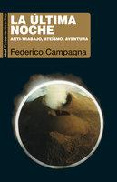La última noche - Federico Campagna