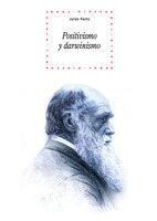 Positivismo y darwinismo - Julián Pacho García