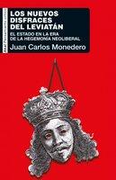 Los nuevos disfraces del Leviatán - Juan Carlos Monedero