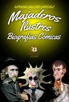 Majaderos ilustres - Enrique Gallud Jardiel